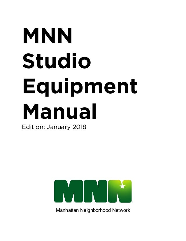 MNN Studio Equipment Manual