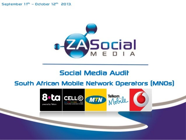 September 11th – October 12th 2013.  Social Media Audit South African Mobile Network Operators (MNOs)