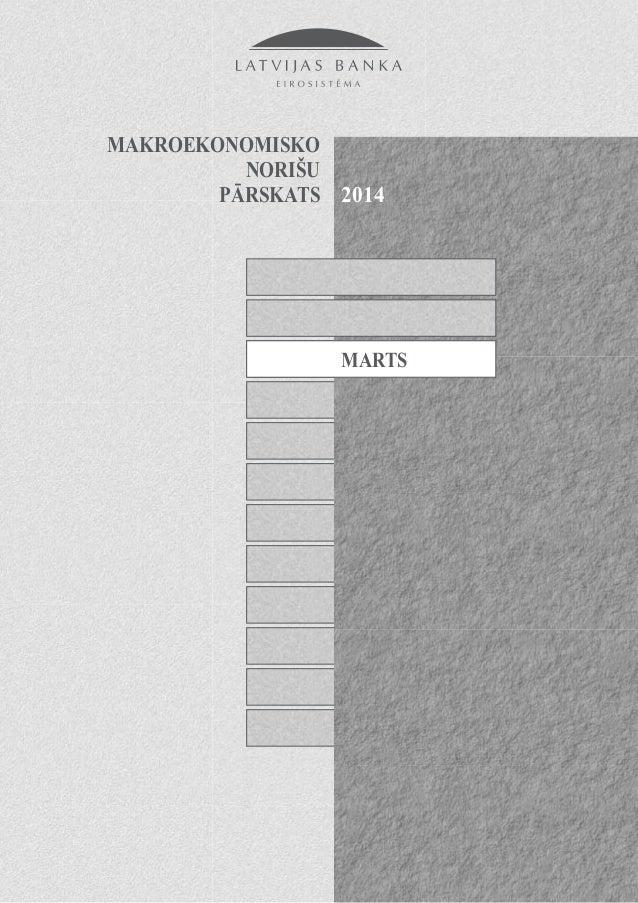 MAKROEKONOMISKO NORIŠU PĀRSKATS MARTS 2014