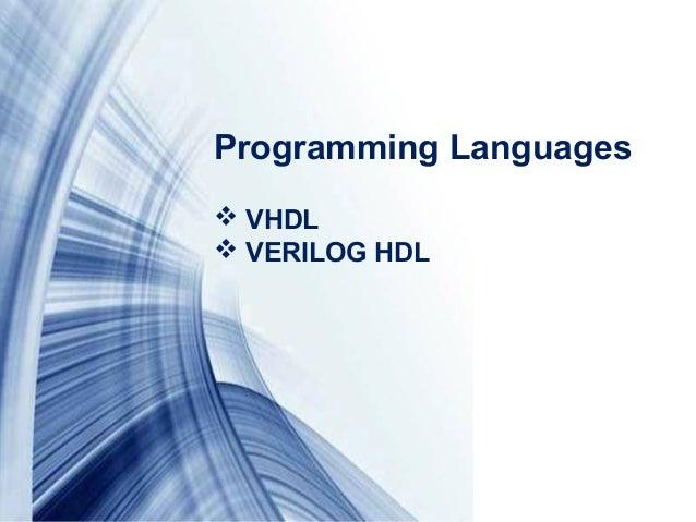Page 5Programming Languages VHDL VERILOG HDL
