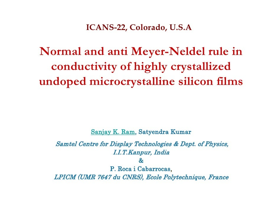 ICANS-22, Colorado, U.S.A  Normal and anti Meyer-Neldel rule in   conductivity of highly crystallized undoped microcrystal...
