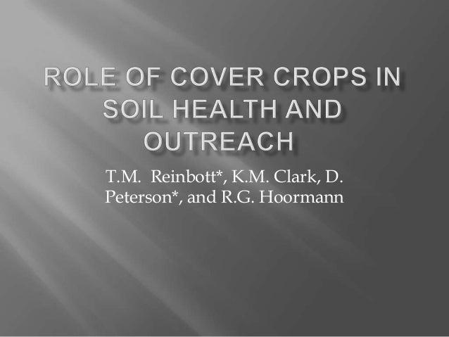 T.M. Reinbott*, K.M. Clark, D.Peterson*, and R.G. Hoormann