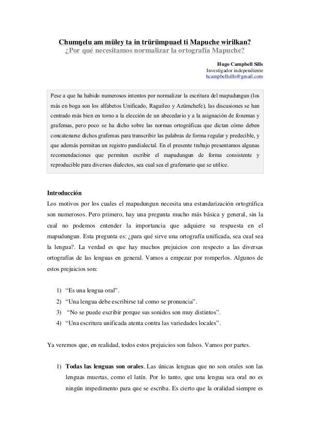 Chumŋelu am müley ta in trürümpuael ti Mapuche wirilkan? ¿Por qué necesitamos normalizar la ortografía Mapuche? Hugo Campb...