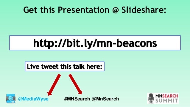 BLE Beacons and You: Breaking the Internet of Things (IoT) Barrier - 2016 MnSearch Summit Slide 2