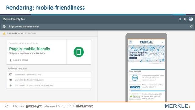 Max Prin @maxxeight | MnSearch Summit 2017 #MNSummit22 Rendering: mobile-friendliness