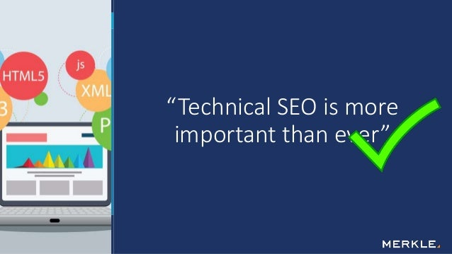 """""""Technical SEO is more important than ever"""""""
