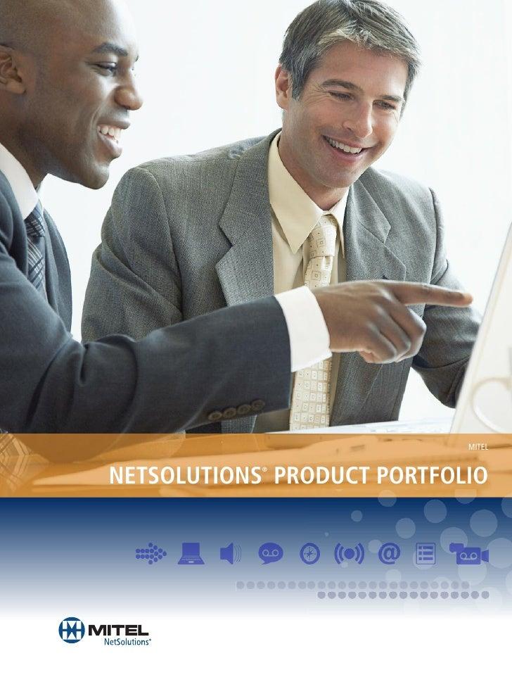 MITEL   NETSOLUTIONS PRODUCT PORTFOLIO             ®