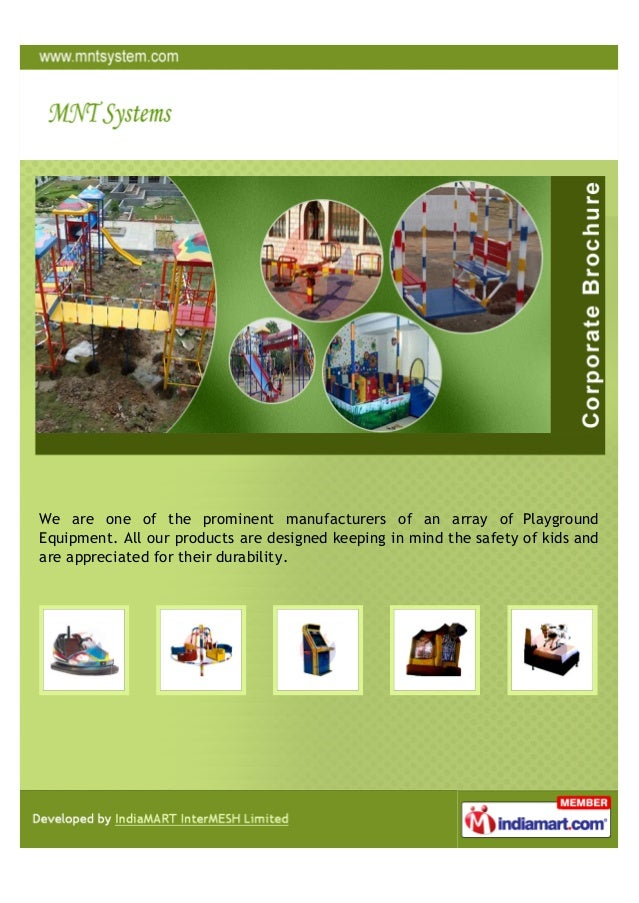 We are one of the prominent manufacturers of an array of PlaygroundEquipment. All our products are designed keeping in min...