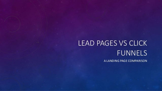 The Ultimate Guide To Clickfunnels Vs Leadpages 2016
