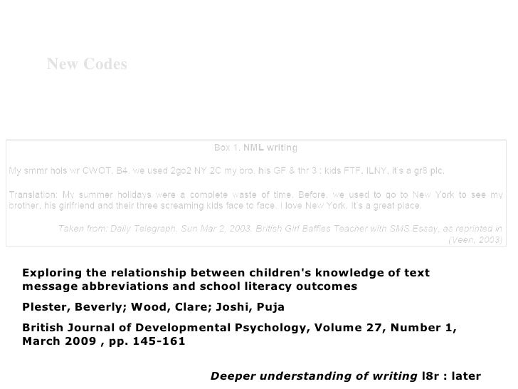 New Codes     Exploring the relationship between children's knowledge of text message abbreviations and school literacy ou...