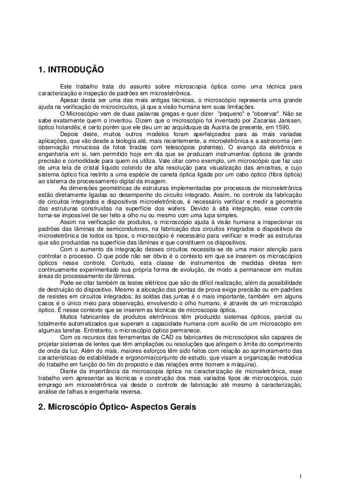 1. INTRODUÇÃO         Este trabalho trata do assunto sobre microscopia óptica como uma técnica paracaracterização e inspeç...