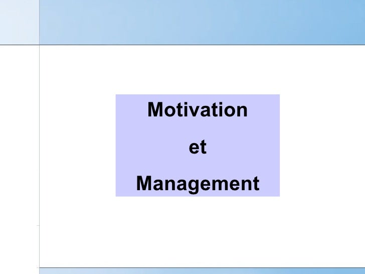Motivation et Management