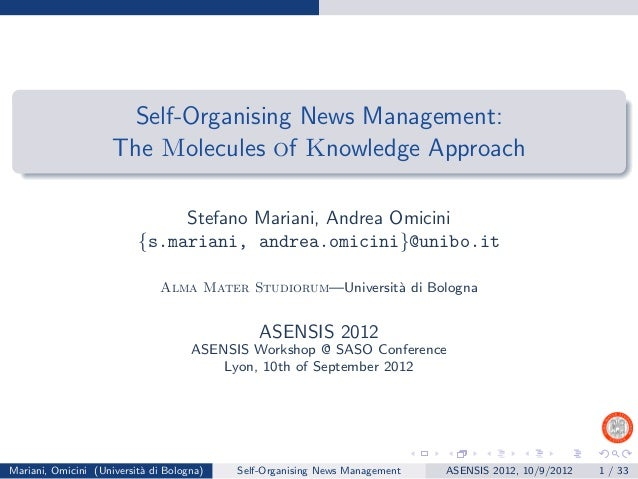 Self-Organising News Management:                     The Molecules of Knowledge Approach                               Ste...
