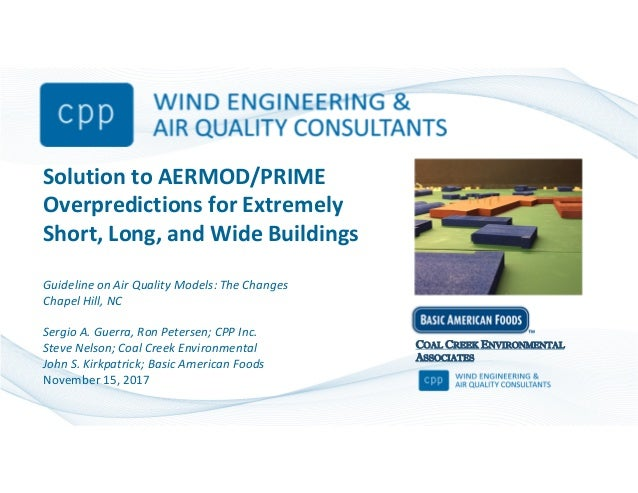 Solution to AERMOD/PRIME Overpredictions for Extremely Short, Long, and Wide Buildings Guideline on Air Quality Models: Th...