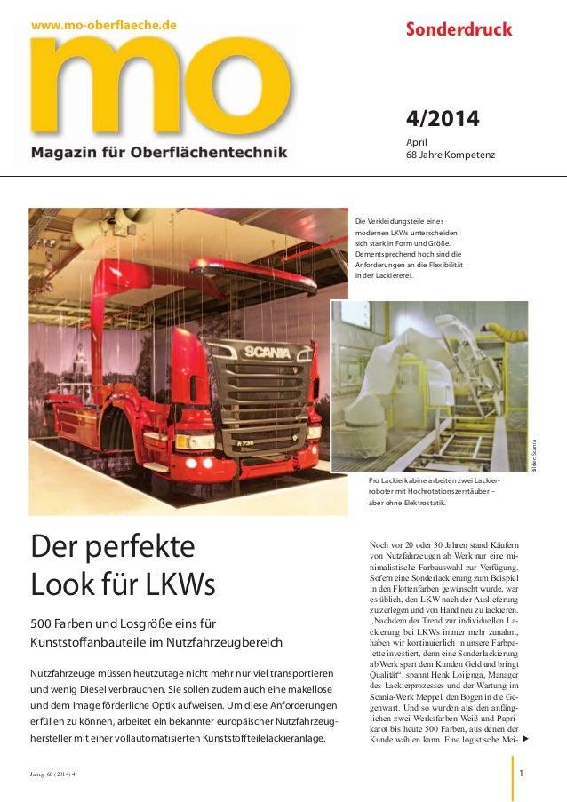 Jahrg. 68 (2014) 4 1 Der perfekte Look für LKWs 500 Farben und Losgröße eins für Kunststoffanbauteile im Nutzfahrzeugberei...