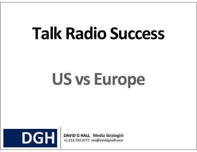 Talk Radio Success   US vs Europe