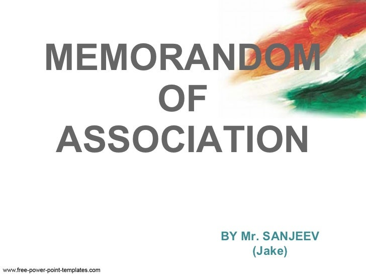 MEMORANDOM OF ASSOCIATION BY Mr. SANJEEV (Jake)