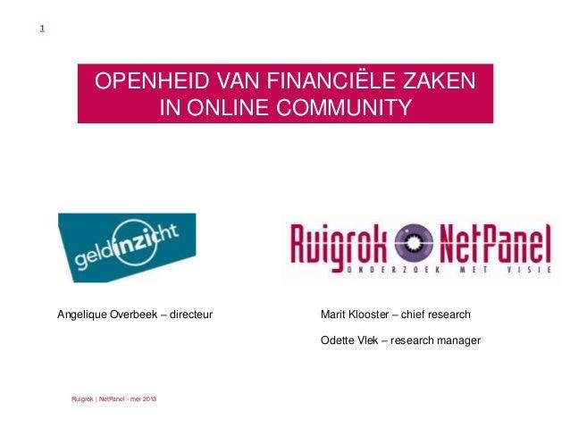 Ruigrok   NetPanel - mei 2013Angelique Overbeek – directeur Marit Klooster – chief researchOdette Vlek – research managerO...