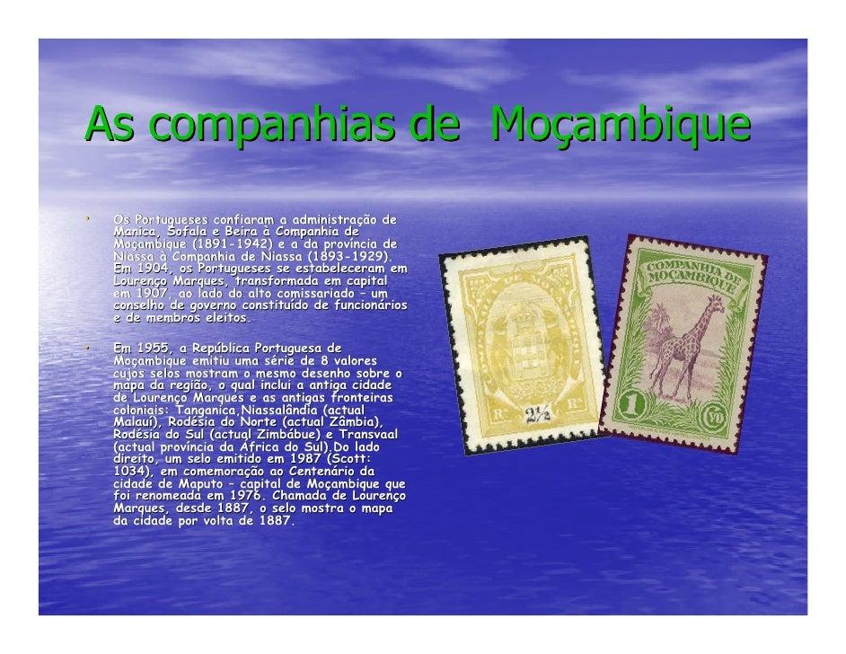 As companhias de Moçambique •   Os Portugueses confiaram a administração de                                  administraç  ...