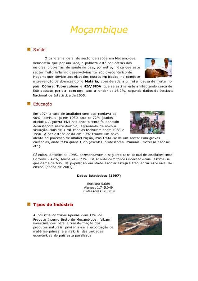 Moçambique Saúde O panorama geral do sector de saúde em Moçambique demonstra que por um lado, a pobreza está por detrás do...