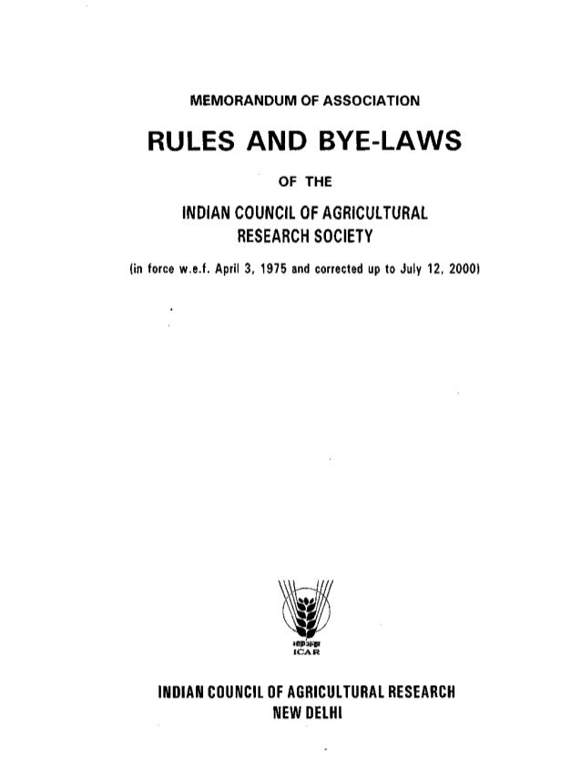 MEMORANDUM OF ASSOCIATION   RULES AND BYE-LAWS                           OF THE         INDIAN COUNCIL OF AGRICULTURAL    ...