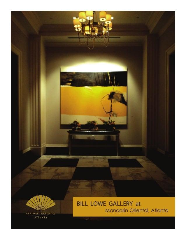 BILL LOWE GALLERY at        Mandarin Oriental, Atlanta