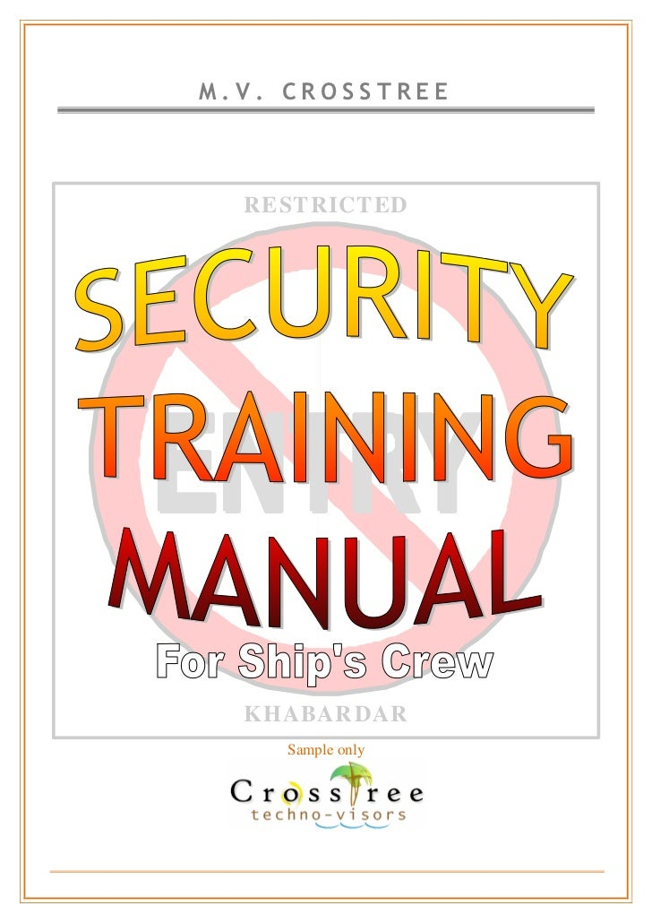 ship security training manual sample rh slideshare net customer service training manual for security guards training manual for private security guards