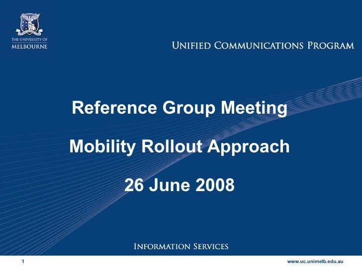 Reference Group Meeting Mobility Rollout Approach 26 June 2008