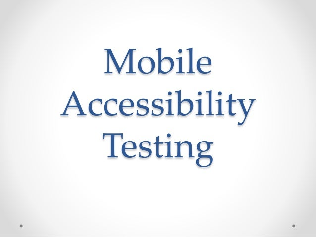 Mobile Accessibility Testing