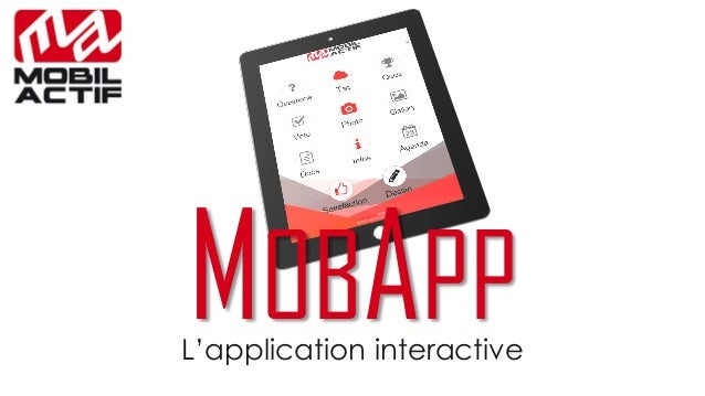 MOBAPP  L'application interactive