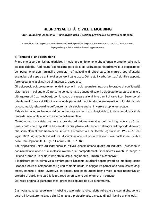 RESPONSABILITÀ CIVILE E MOBBING dott. Guglielmo Anastasio – Funzionario della Direzione provinciale del lavoro di Modena L...
