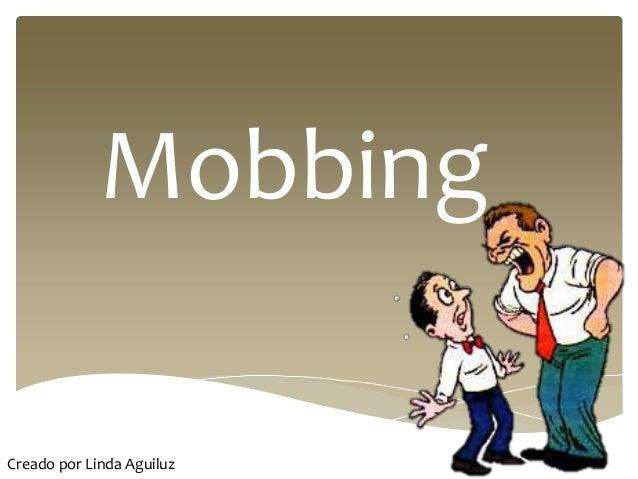Mobbing Creado por Linda Aguiluz
