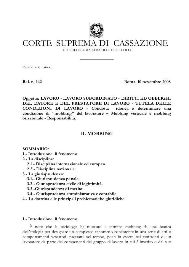 CORTE SUPREMA DI CASSAZIONE UFFICIO DEL MASSIMARIO E DEL RUOLO  Relazione tematica  Rel. n. 142  Roma, 10 novembre 2008  O...
