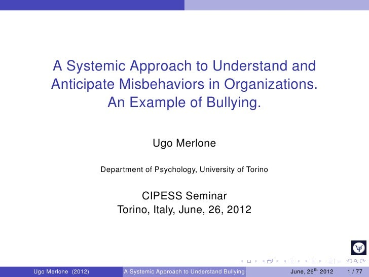 A Systemic Approach to Understand and     Anticipate Misbehaviors in Organizations.              An Example of Bullying.  ...