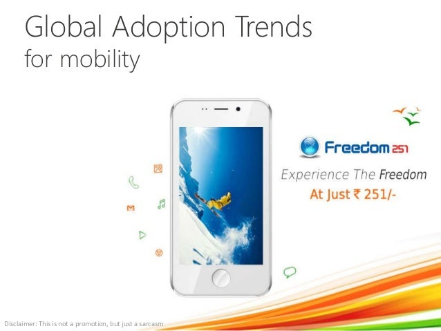 Global Adoption Trends for mobility Disclaimer: This is not a promotion, but just a sarcasm