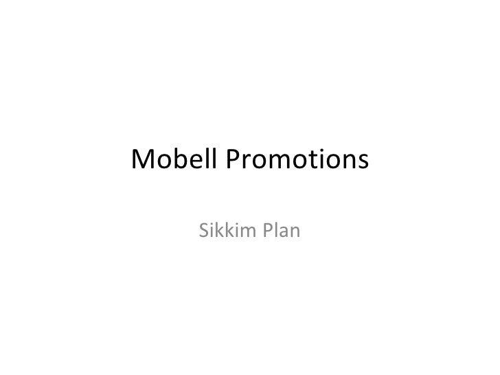 Mobell Promotions Sikkim Plan