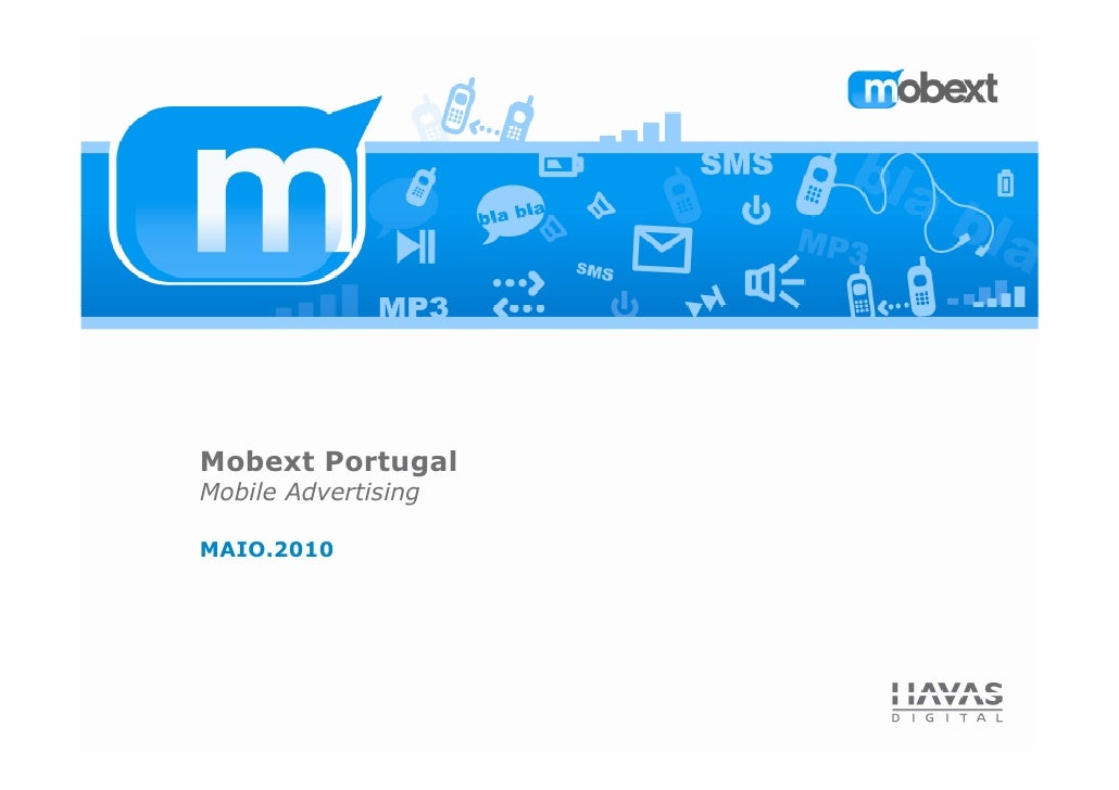 Mobext Portugal Mobile Advertising  MAIO.2010 MAIO.2010