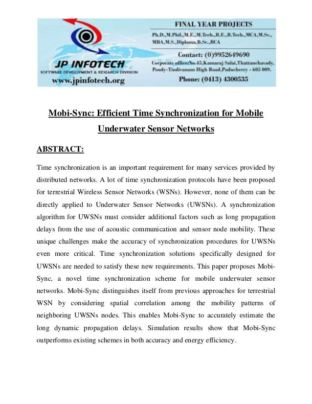 Mobi-Sync: Efficient Time Synchronization for Mobile Underwater Sensor Networks ABSTRACT: Time synchronization is an impor...