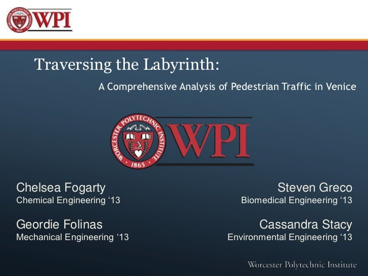 Traversing the Labyrinth:                   A Comprehensive Analysis of Pedestrian Traffic in VeniceChelsea Fogarty       ...