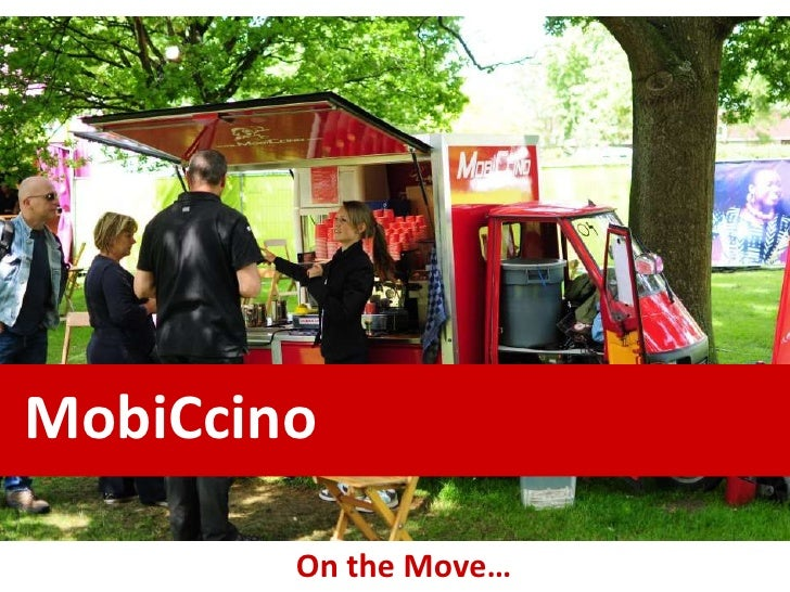 MobiCcino        On the Move…