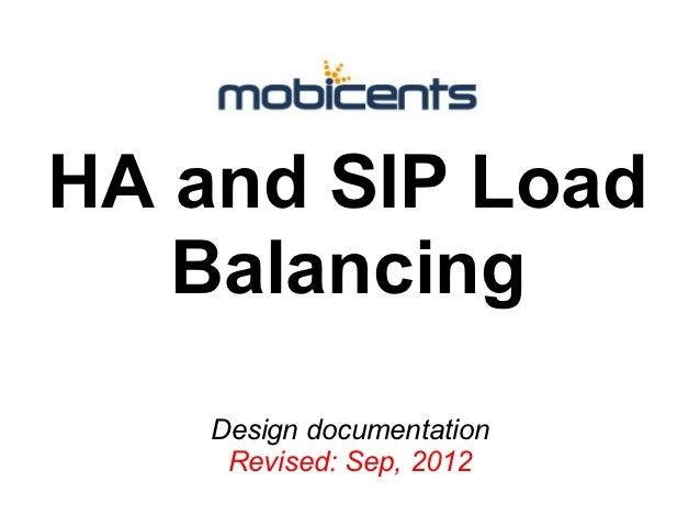 HA and SIP Load   Balancing    Design documentation     Revised: Sep, 2012