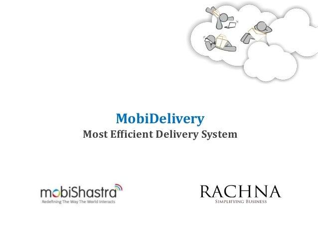 MobiDeliveryMost Efficient Delivery System