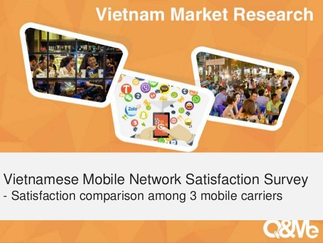 Your sub-title here Vietnamese Mobile Network Satisfaction Survey - Satisfaction comparison among 3 mobile carriers