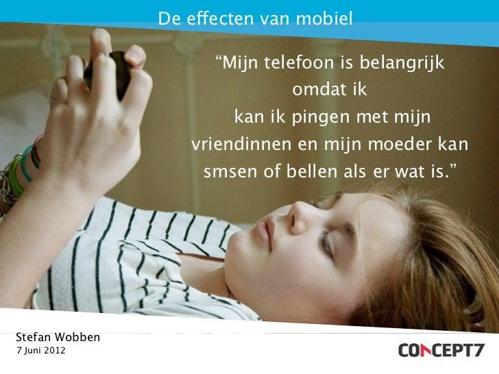 """De effecten van mobiel                      """"Mijn telefoon is belangrijk                               omdat ik           ..."""