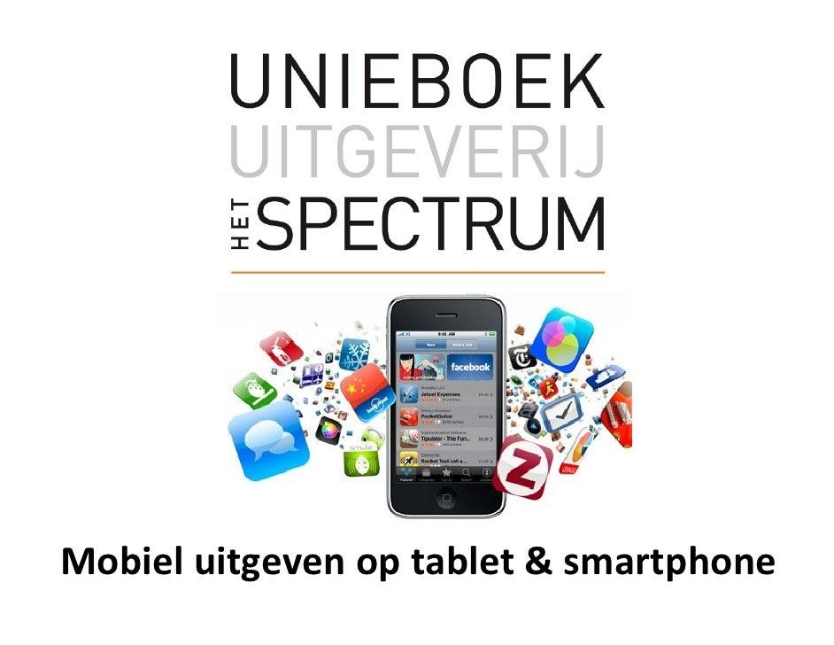 Mobiel uitgeven op tablet & smartphone
