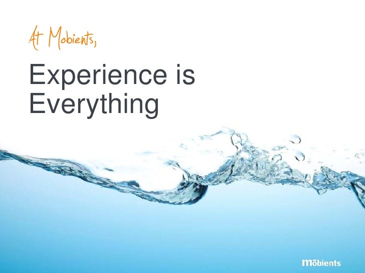 At Mobients, Experience is Everything