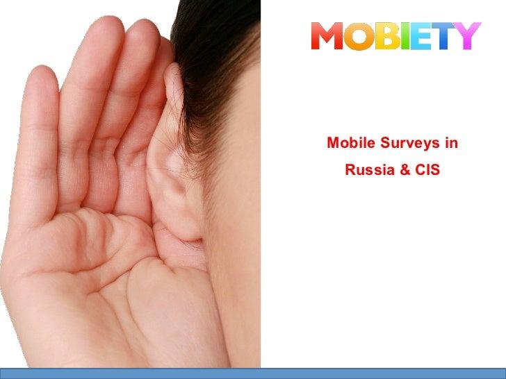 Mobile Surveys in  Russia & CIS    … so far