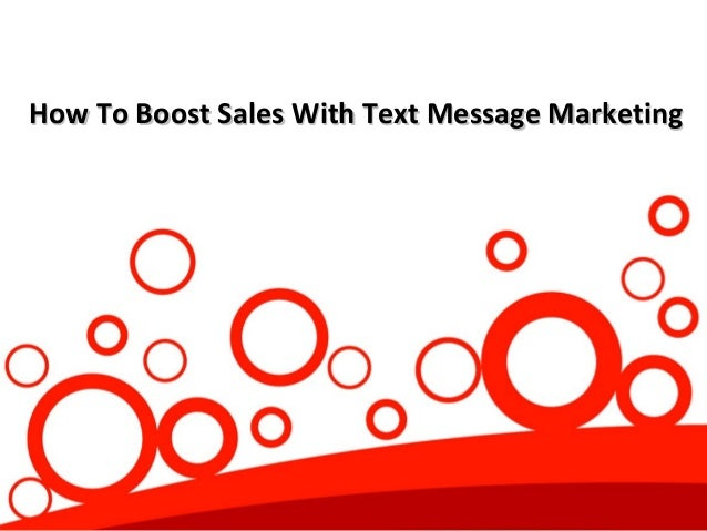 How To Boost Sales With Text Message Marketing