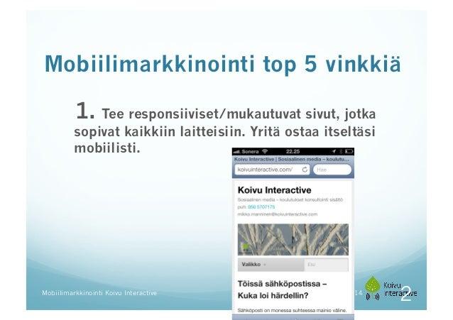 Mobiilimarkkinointi  -  mitä se on? Slide 2