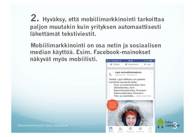 Mobiilimarkkinointi  -  mitä se on? Slide 3